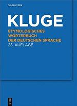 KLUGE Etymologisches Wörterbuch 2011